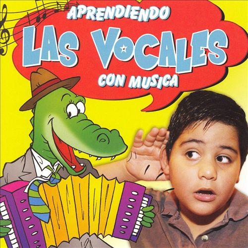 Aprendiendo Las Vocales Con Musica