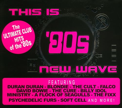 This Is '80s New Wave