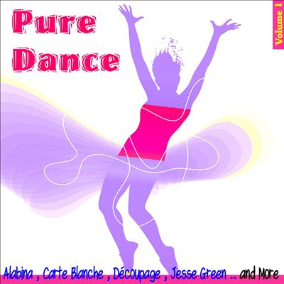 Pure Dance, Vol. 1 [Sound and Vision]