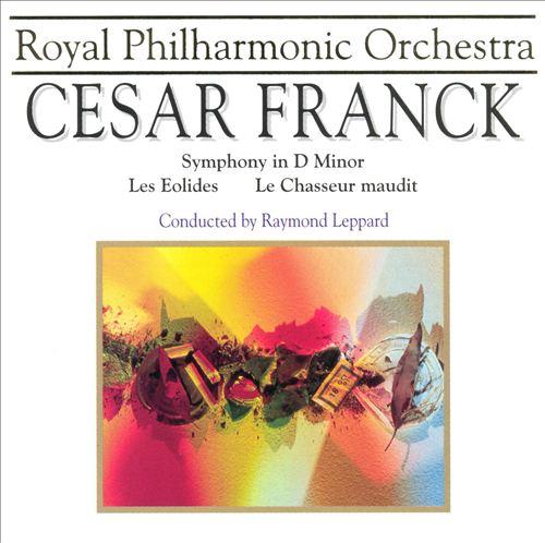 Franck: Symphony in D/Eolides/Chausseur maudit