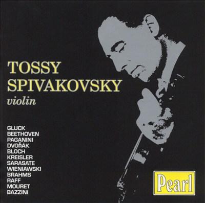 Tossy Spivakovsky, Violin