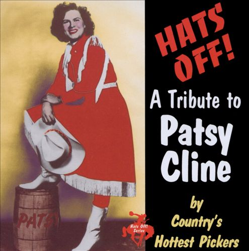 Hats Off!: A Tribute to Patsy Cline