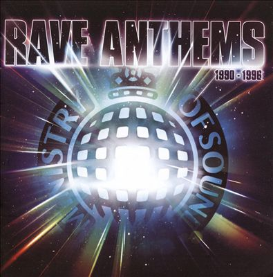 Rave Anthems [Ministry of Sound]