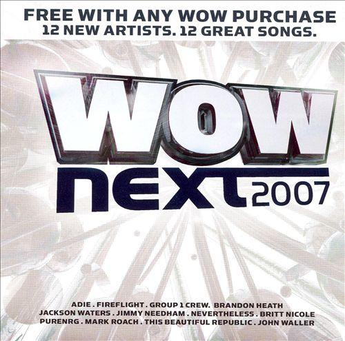 Wow Next 2007