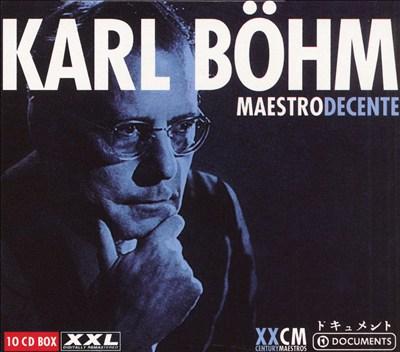 Böhm: Maestro Decente