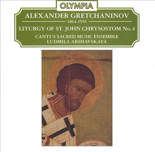 Gretchaninov: Liturgy of St. John Chrysostom No. 4