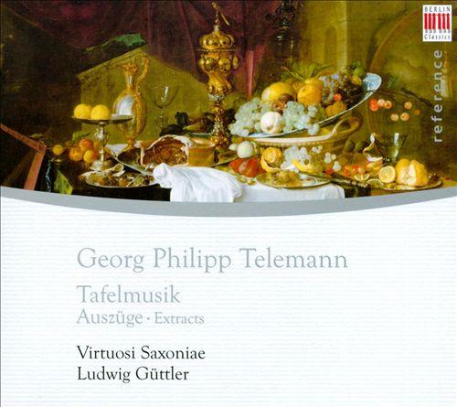 Telemann: Tafelmusik [Extracts]