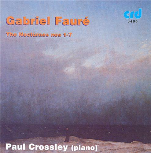 Fauré: Nocturnes Nos. 1-7