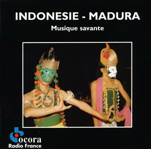 Indonesia - Madura: Musique Savante (Art Music)