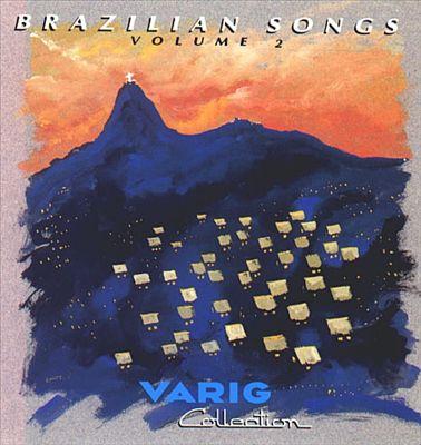 Brazilian Songs, Vol. 2