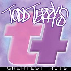 Todd Terry's Greatest Hits