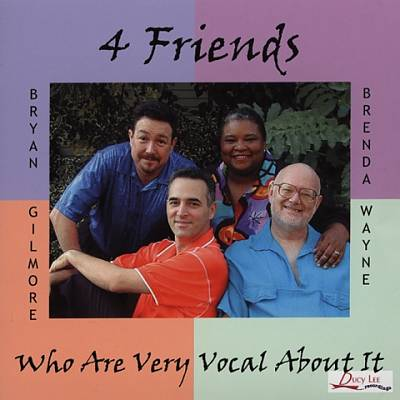 Four Friends (Who Are Very Vocal About It)