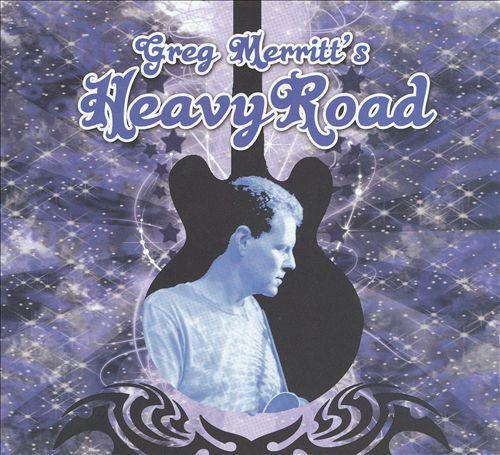 Greg Merritt's Heavy Road