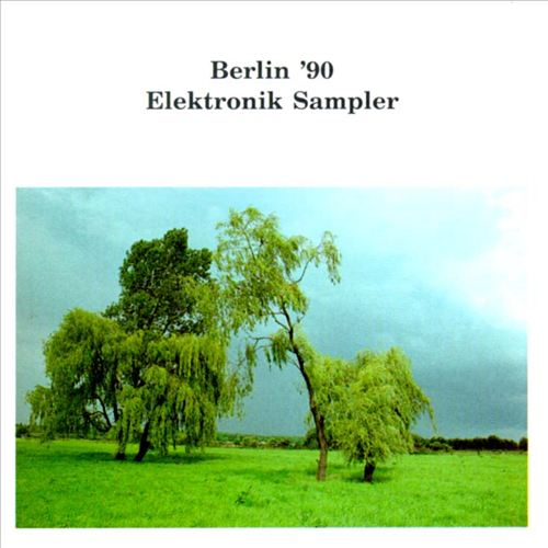 Berlin '90 Elektronik Sampler