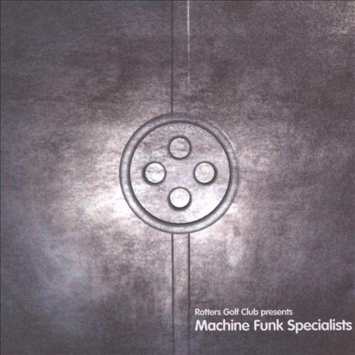 Presents Machine Funk Specialist