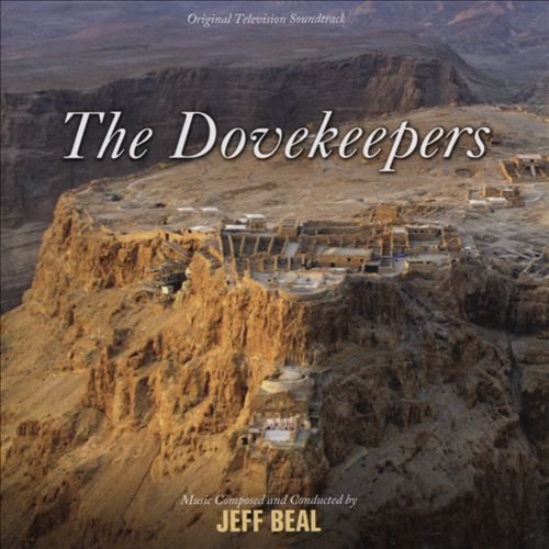 The Dovekeepers [Original Television Soundtrack]