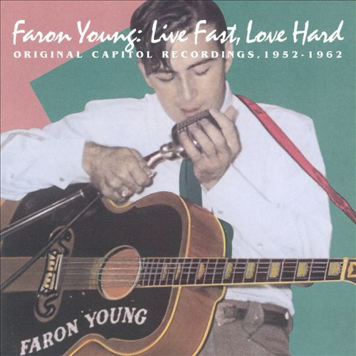Live Fast, Love Hard: Original Capitol Recordings,1952-1962