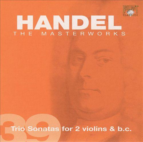Handel: Trio Sonatas for 2 violins & b.c.