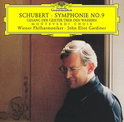 Schubert: Symphony No. 9; Gesange der Geister über den Wassern