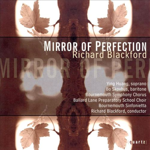 Richard Blackford: Mirror of Perfection