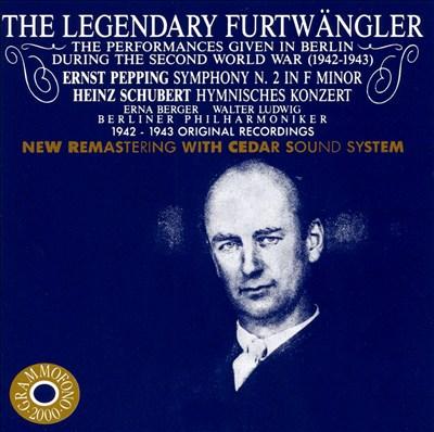 The Legendary Furtwängler: Performances in Berlin during the Second World War