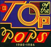 Top of the Pops: 1980-1984