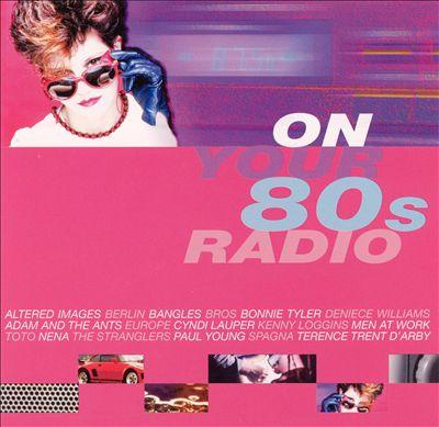 On Your 80's Radio
