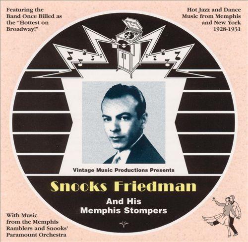 Snooks Friedman & His Memphis Stompers