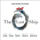 The Last Ship [Original Broadway Cast Recording]