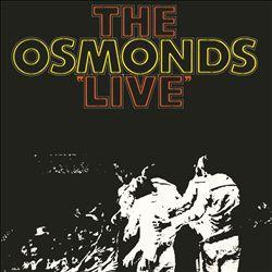 The Osmonds Live