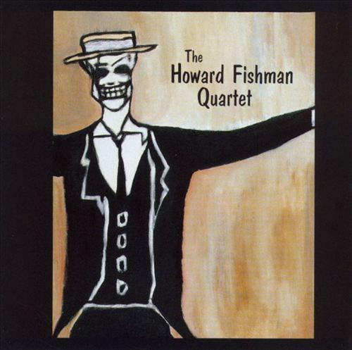 Howard Fishman Quartet