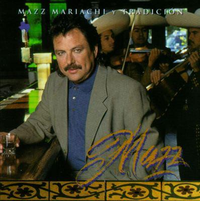 Mazz Mariachi Y Tradicion