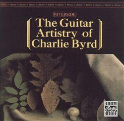 The Guitar Artistry of Charlie Byrd
