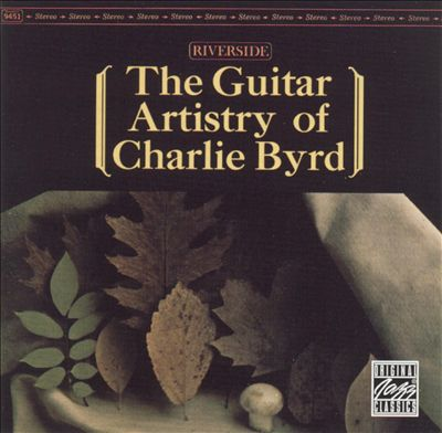 The Guitar Artistry of Charlie Byrd