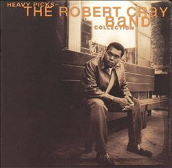 Heavy Picks: The Robert Cray Collection