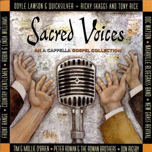 Sacred Voices: An A Capella Gospel Collection
