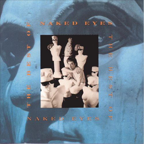 The Best of Naked Eyes
