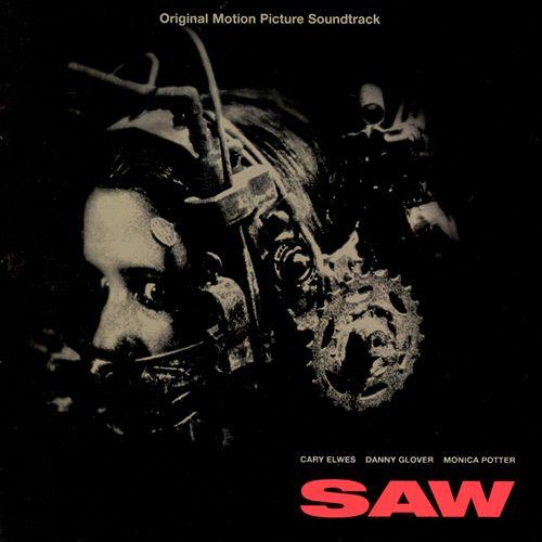 Saw [Original Motion Picture Soundtrack]
