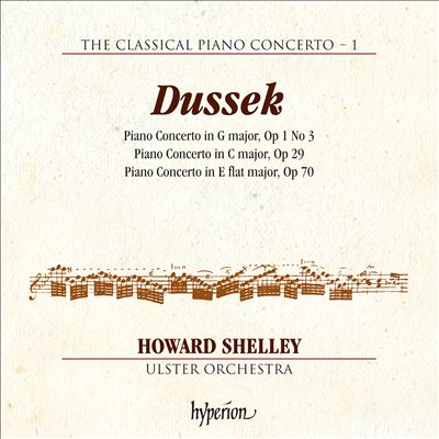 The Classical Piano Concerto Vol. 1: Dussek