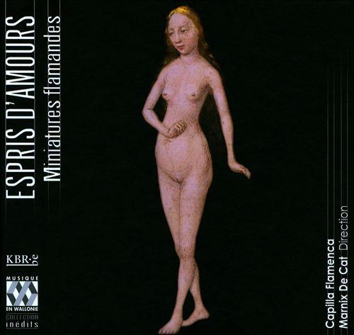 Espris d'Amours: Miniatures Flamandes