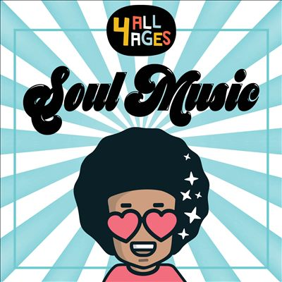 4 All Ages: Soul Music