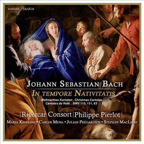 Bach: In Tempore Nativitatis - Christmas Cantatas