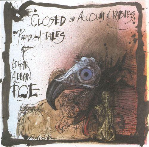 Closed on Account of Rabies: Tales of Edgar Allan Poe