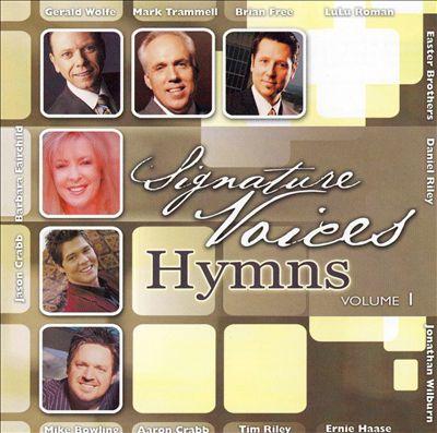 Signature Voices: Hymns, Vol.1
