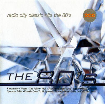 Radio City Classic Hits the 80's