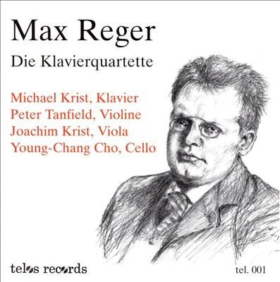 Reger: Piano Quartets