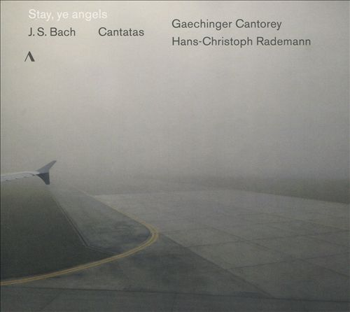 Stay, ye angels: J.S. Bach Cantatas