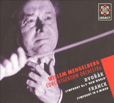 Dvorák: Symphony No.9, 'New World'; Franck: Symphony in D minor
