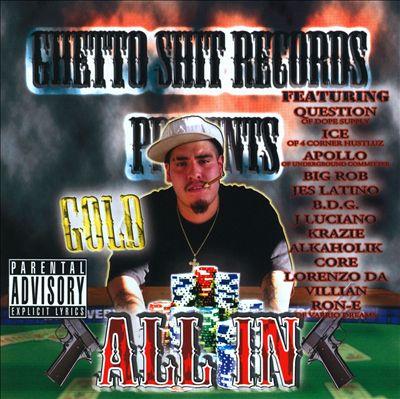 Ghetto Shit Records Presents: All In