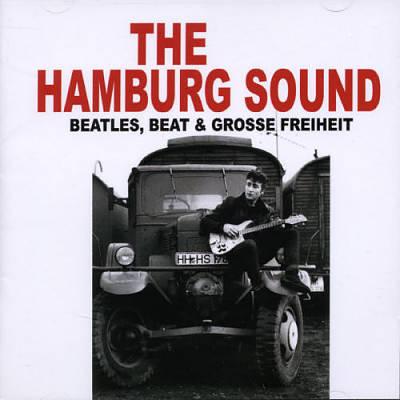 Hamburg Sound Beatles Beat und Grosse Freiheit